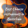The best Chinese restaurants in Barcelona